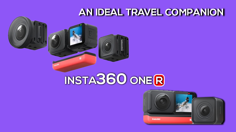 Insta360 One R: An Ideal Camera for Action Lovers