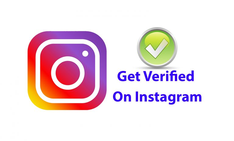 Step By Step Guide To Get Verified On Instagram
