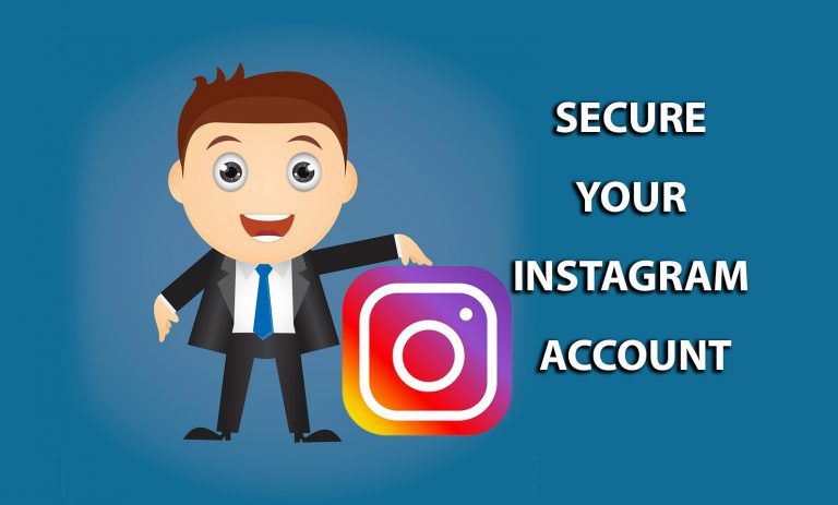 Tips To Secure Instagram Account From Hackers
